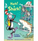 Hark! A Shark! - Cat in the Hat's Learning Library