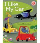 I Like My Car - I Like to Read