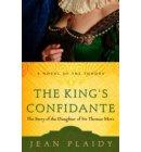 The King's Confidante - A Novel of the Tudors