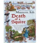 Death of a Squire - A Templar Knight Mystery