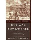 Not War But Murder - Vintage Civil War Library