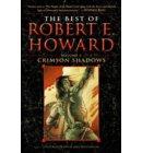 The Best of Robert E. Howard Volume 1 - The Best of Robert E. Howard