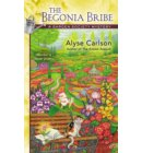 The Begonia Bribe - A Garden Society Mystery