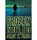 Frozen Solid: A Novel - Hallie Leland