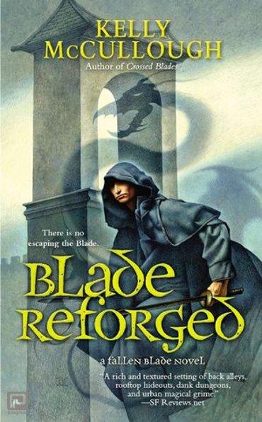 Blade Reforged - A Fallen Blade Novel