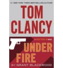 Tom Clancy Under Fire - A Jack Ryan Jr. Novel