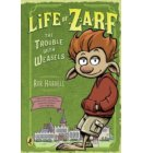 Life of Zarf: The Trouble with Weasels - Life of Zarf