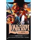 Longarm 333 - Longarm