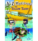 A to Z Mysteries: The Yellow Yacht - A to Z Mysteries