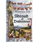 Shroud of Dishonour - A Templar Knight Mystery