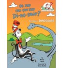 Oh Say Can You Say Di-no-saur? - Cat in the Hat's Learning Library