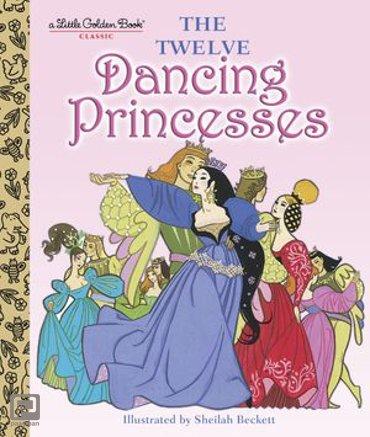 The Twelve Dancing Princesses - Little Golden Book