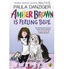 Amber Brown Is Feeling Blue - Amber Brown