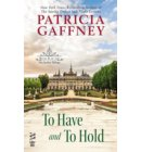 To Have and to Hold - A Wyckerley Novel