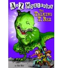 A to Z Mysteries: The Talking T. Rex - A to Z Mysteries