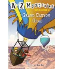 A to Z Mysteries Super Edition #11: Grand Canyon Grab - A to Z Mysteries