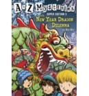 A to Z Mysteries Super Edition #5: The New Year Dragon Dilemma - A to Z Mysteries