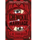The Chemickal Marriage - The Glass Books Series
