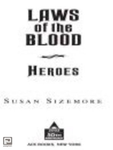 Laws of The Blood 5: Heroes - Laws of the Blood