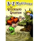 A to Z Mysteries: The Quicksand Question - A to Z Mysteries