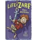 Life of Zarf: Troll Overboard - Life of Zarf