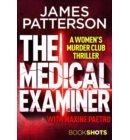 The Medical Examiner - A Women's Murder Club Thriller