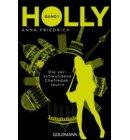 Holly. Die verschwundene Chefredakteurin - Holly-Reihe