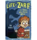Life of Zarf: The Troll Who Cried Wolf - Life of Zarf