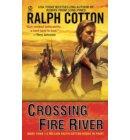 Crossing Fire River - A Gunman's Reputation Novel
