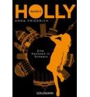 Holly. Eine Hochzeit in Schwarz - Holly-Reihe