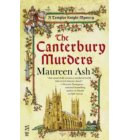 The Canterbury Murders - A Templar Knight Mystery