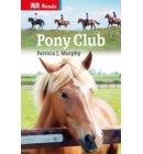 Pony Club - DK Reads Reading Alone