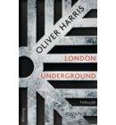 London Underground - London-Thrillerreihe mit Detective Nick Belsey