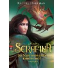 Serafina - Die Schattendrachen erheben sich - Hartmann, Rachel: Serafina