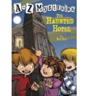 A to Z Mysteries: The Haunted Hotel - A to Z Mysteries