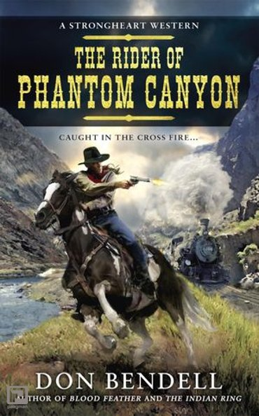 The Rider of Phantom Canyon - A Strongheart Western