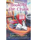Booking the Crook - A Bookmobile Cat Mystery
