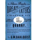 The Glass Books of the Dream Eaters (Chapter 6 Quarry)