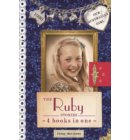 Our Australian Girl: The Ruby Stories - Our Australian Girl: Ruby