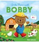 At the Farm With Bobby - Bobby