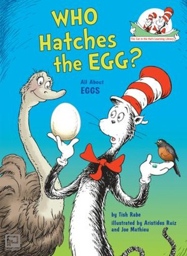 Who Hatches the Egg? - Cat in the Hat's Learning Library