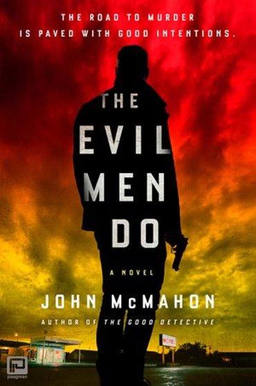 The Evil Men Do - A P.T. Marsh Novel