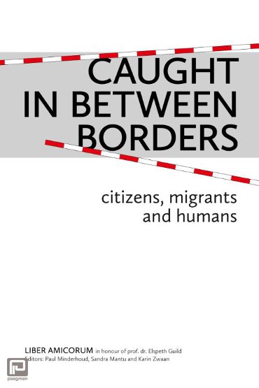 Caught In Between Borders - Centre for Migration Law