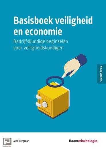 Basisboek veiligheid en economie - Studieboeken Criminologie & Veiligheid