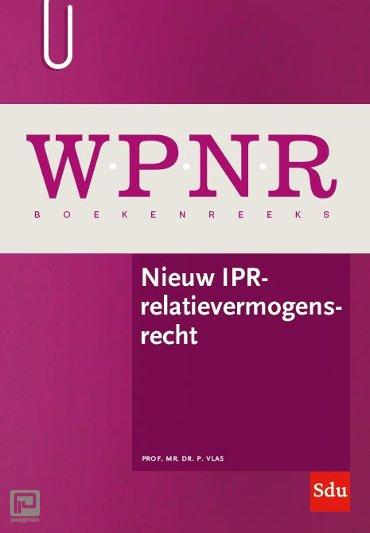 Nieuw IPR-relatievermogensrecht - WPNR Boekenreeks