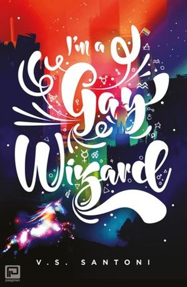I'm a Gay Wizard - A Wattpad Novel