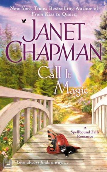 Call It Magic - A Spellbound Falls Romance