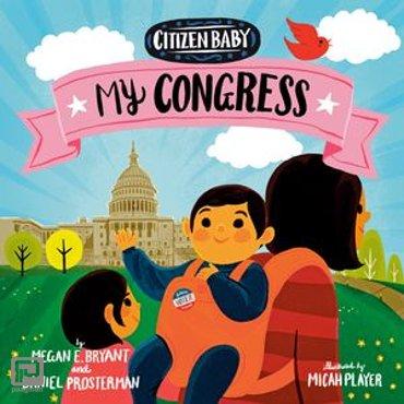 Citizen Baby: My Congress - Citizen Baby