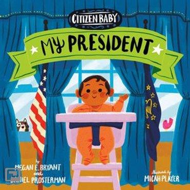 Citizen Baby: My President - Citizen Baby