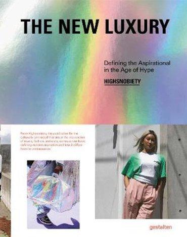 New luxury highsnobiety
